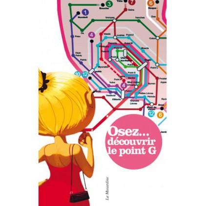 Osez... découvrir le point G - La Musardine