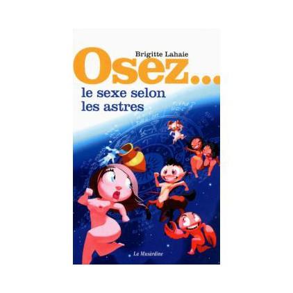 Livre_La_Musardine_Osez_le_sexe_selon_les_astres_par_brigitte_lahaie