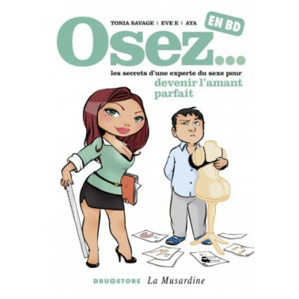 Livre_La_Musardine_Osez_en_BD_devenir_lamant_parfait