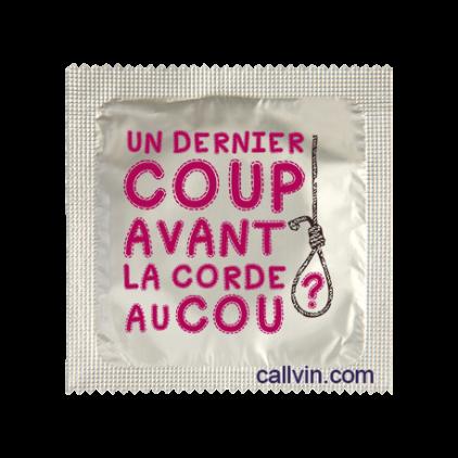 Un_dernier_coup_avant_la_corde_au_cou_Préservatif_humoristique