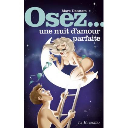 Osez_une_nuit_damour_parfaite