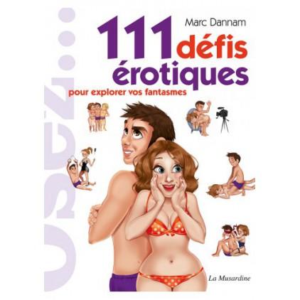 111_défis_érotiques_pour_explorer_vos_fantasmes
