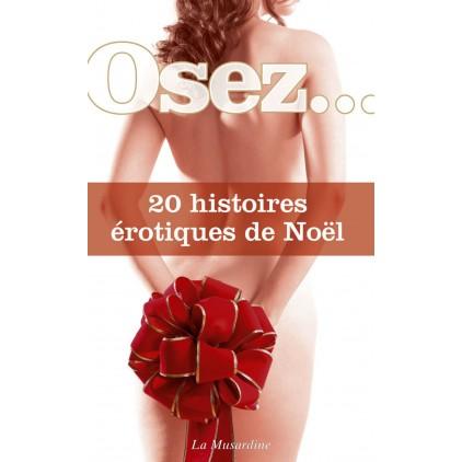 Osez 20 histoires érotiques de Noël